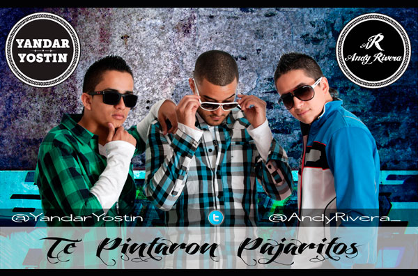Yandar & Yostin ft Andy Rivera