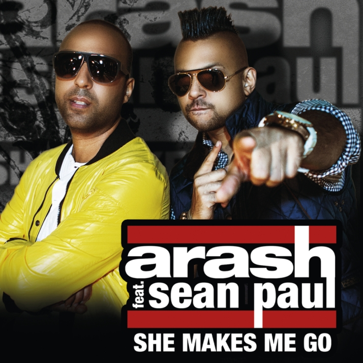 7248141032_arash-feat-sean-paul-she-makes-me-go